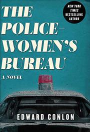 THE POLICEWOMEN'S BUREAU by Edward Conlon