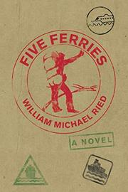 FIVE FERRIES  by William Michael  Ried
