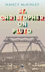 ST. CHRISTOPHER ON PLUTO by Nancy McKinley