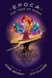 THE TREE OF ECROF by Ivy Claire