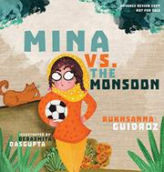 MINA VS. THE MONSOON by Rukhsanna Guidroz