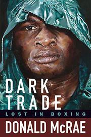 DARK TRADE by Donald McRae