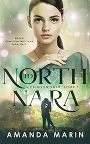 NORTH TO NARA by Amanda Marin