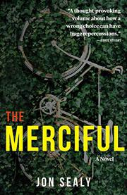THE MERCIFUL by Jon Sealy