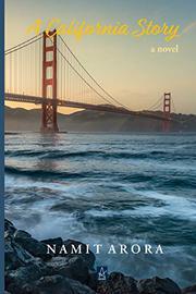 A CALIFORNIA STORY by Namit  Arora