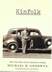 KINFOLK by Michael H. Goodwyn