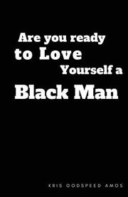 ARE YOU READY TO LOVE YOURSELF A BLACK MAN Cover