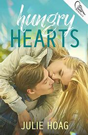 HUNGRY HEARTS  by Julie Hoag