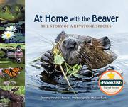 AT HOME WITH THE BEAVER by Dorothy Hinshaw Patent