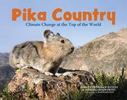 PIKA COUNTRY by Dorothy Hinshaw Patent