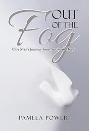 OUT OF THE FOG by Pamela  Power