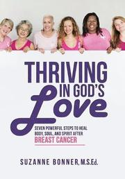 THRIVING IN GOD'S LOVE by Suzanne  Bonner