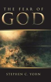 THE FEAR OF GOD by Stephen C.  Yohn