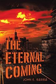 THE ETERNAL COMING by John E.  Barba