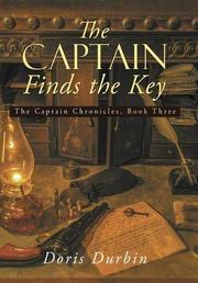 THE CAPTAIN FINDS THE KEY by Doris Durbin