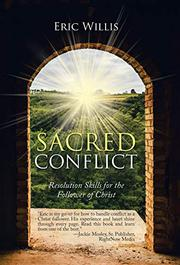 SACRED CONFLICT by Eric  Willis