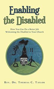 ENABLING THE DISABLED by Theresa C.  Taylor