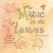 MAGIC IN THE LEAVES by J Lee  Fleming