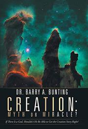 CREATION by Barry A.  Bunting