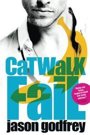 CATWALK FAIL by Jason  Godfrey