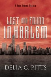 LOST AND FOUND IN HARLEM by Delia C. Pitts