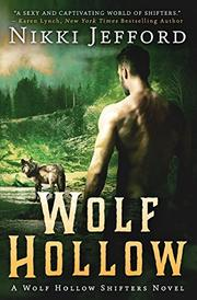 WOLF HOLLOW by Nikki  Jefford
