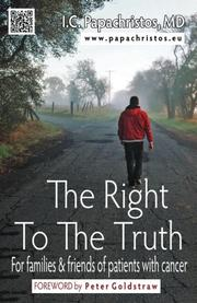 THE RIGHT TO THE TRUTH by Ioannis C.  Papachristos