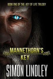 MANNETHORN'S KEY by Simon  Lindley