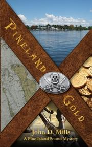 PINELAND GOLD by John D. Mills