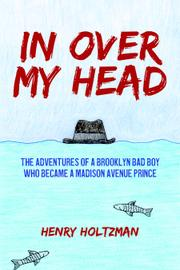 IN OVER MY HEAD by Henry  Holtzman