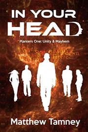 IN YOUR HEAD by Matthew  Tamney