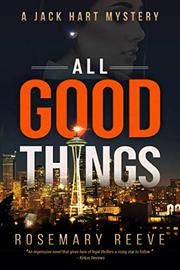 ALL GOOD THINGS by Rosemary  Reeve