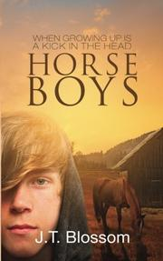 HORSE BOYS by J. T.  Blossom