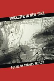 TRICKSTER IN NEW YORK by Thomas Frosch