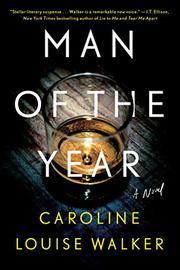 MAN OF THE YEAR by Caroline Louise Walker