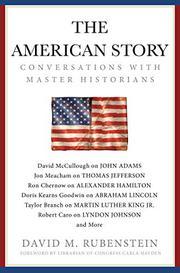 THE AMERICAN STORY by David M. Rubenstein