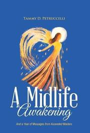 A MIDLIFE AWAKENING by Tammy D. Petruccelli