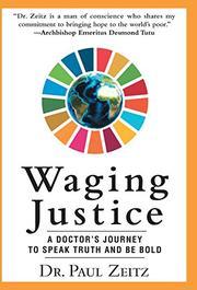 WAGING JUSTICE by Paul  Zeitz