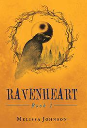 RAVENHEART by Melissa  Johnson