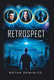 RETROSPECT by Bryan  Deminico