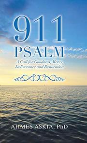 911 PSALM by Ahmes  Askia
