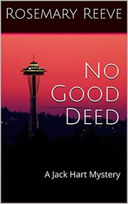 NO GOOD DEED by Rosemary  Reeve