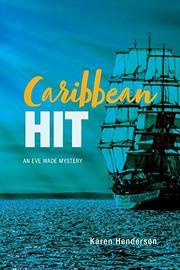 CARIBBEAN HIT by Karen Henderson