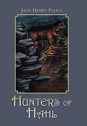 HUNTERS OF HAHL  by Jack Henry  Psaila