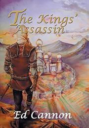 THE KINGS' ASSASSIN by Ed  Cannon