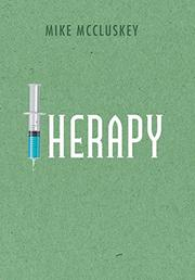 THERAPY by Mike  McCluskey