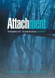 ATTACHMENT by Terrance  Nathan