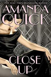CLOSE UP by Amanda Quick