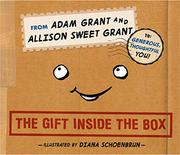 THE GIFT INSIDE THE BOX by Adam Grant