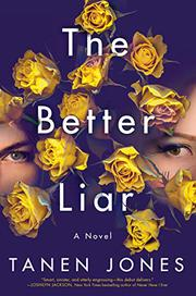 THE BETTER LIAR by Tanen Jones